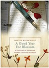 "A Good Year for Blossom: A Century of the ""Guardian's"" Women Country Diarists"