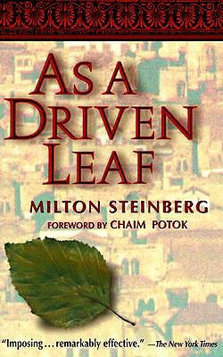 a history of as a driven leaf by milton steinberg As a driven leaf by milton steinbergpdf as a driven leaf by milton steinbergpdf reading the changing face of america answers what makes airplanes fly history.