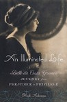 An Illuminated Life: Bella da Costa Greene's Journey from Prejudice to Privilege