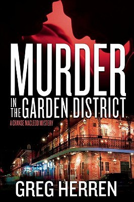 Murder In The Garden District (Chanse MacLeod, #5)