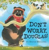 Don't Worry, Douglas!