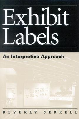 Exhibit Labels by Beverly Serrell