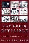 One World Divisible: A Global History Since 1945
