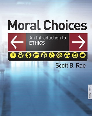 Moral Choices by Scott B. Rae