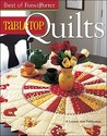 The Best of Fons & Porter: Tabletop Quil (Leisure Arts #5296)