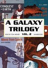 A Galaxy Trilogy, Vol. 2: Aliens from Space, The Man with Three Eyes and Conquest of Earth