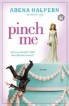 Pinch Me by Adena Halpern