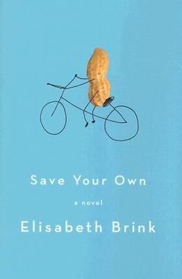 Save Your Own by Elisabeth Brink