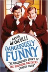 "Dangerously Funny: The Uncensored Story of ""The Smothers Brothers Comedy Hour"""