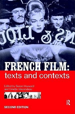 French Film: Texts and Contexts