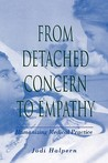 From Detached Concern to Empathy: Humanizing Medical Practice