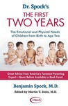 The First Two Years: The Emotional and Physical Needs of Children from Birth to Age 2