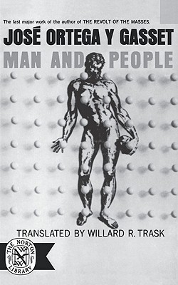 Man and People by José Ortega y Gasset