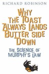 Why The Toast Always Lands Butter Side Down