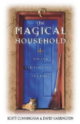 The Magical Household by Scott Cunningham