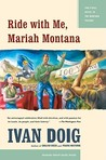 Ride With Me, Mariah Montana by Ivan Doig