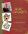 Mort Walker's Private Scrapbook: Celebrating a Life of Love and Laughter