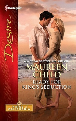 Ready for King's Seduction (Kings of California, #10)