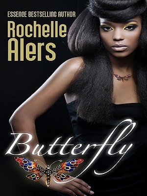 Butterfly by Rochelle Alers