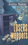 Losers, Weepers (Alex Peres, #5)