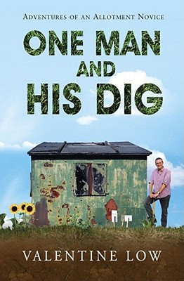 One Man And His Dig by Valentine Low