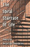 The Spiral Staircase of Life