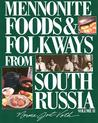 Menno Foods and Folkways #2 [With 16 Historical B & W Plates]