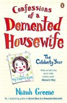 Confessions Of A Demented Housewife: The Celebrity Year
