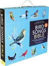 Bird Songs Bible: The Complete, Illustrated Reference for North American Birds