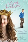 To Catch a Prince: To Catch a Prince & The Frog Prince