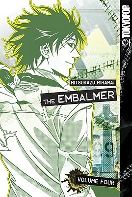 The Embalmer, Volume 4 by Mitsukazu Mihara