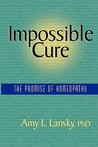 Impossible Cure by Amy L. Lansky