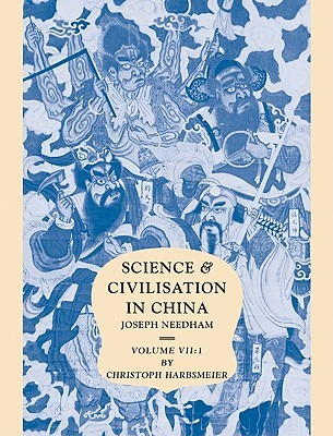 Science and Civilisation in China: Volume 7, the Social Background, Part 1, Language and Logic in Traditional China