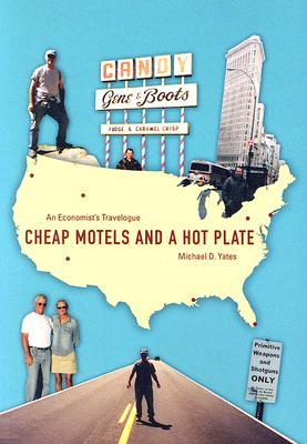 Cheap Motels and a Hot Plate by Michael D. Yates