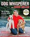 The Dog Whisperer with Cesar Millan: Lessons from Cesar's TV Dogs and Their Owners