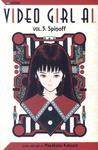 Video Girl Ai, Vol. 05: Spinoff