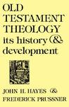 Old Testament Theology: Its History & Development