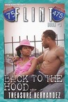 Back to the Hood (Flint, #5)