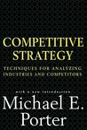 Competitive Strategy by Michael E. Porter