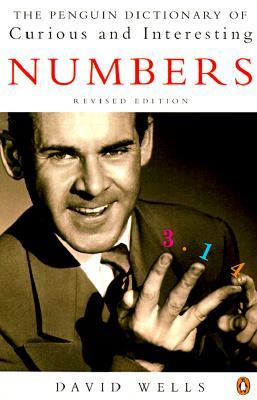 The Penguin Dictionary of Curious and Interesting Numbers by David G. Wells