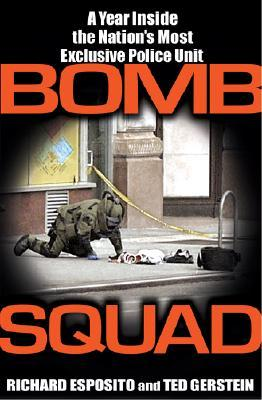 Bomb Squad by Richard Esposito