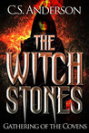 The Witch Stones : Gathering Of The Covens
