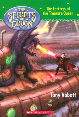 The Fortress of the Treasure Queen by Tony Abbott