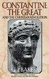 Constantine the Great and the Christian Revolution,