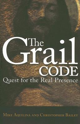 The Grail Code by Mike Aquilina