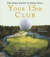The 15th Club: Developing the Mind of a Winner
