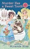 Murder Has a Sweet Tooth (A Cooking Class Mystery, #5)