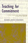 Teaching for Commitment: Liberal Education, Indoctrination, and Christian Nurture