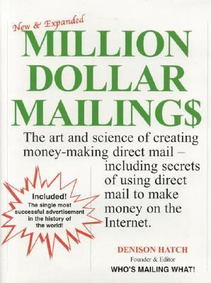 Million Dollar Mailings by Dension Hatch