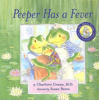 Peeper Has a Fever [With Parent Guide]